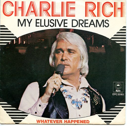 "CHARLIE RICH ""My elusive dreams"""