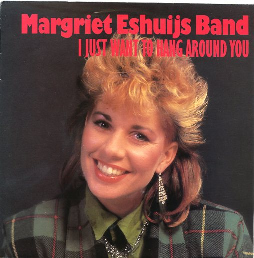 "MARGRIET ESHUIJS BAND ""I just want to hang around you"""