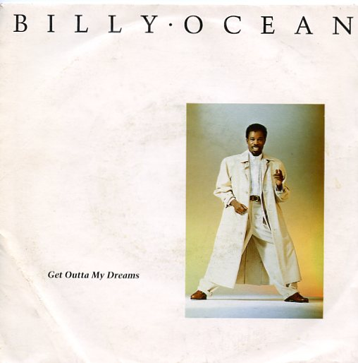 "BILLY OCEAN ""Get outta my dreams"""