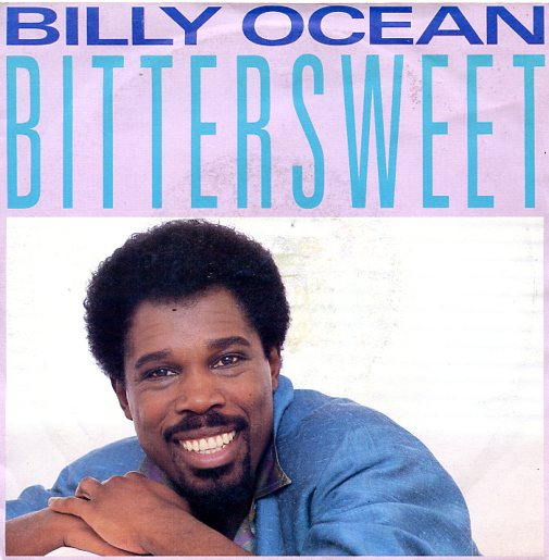 "BILLY OCEAN ""Bitter sweet"""