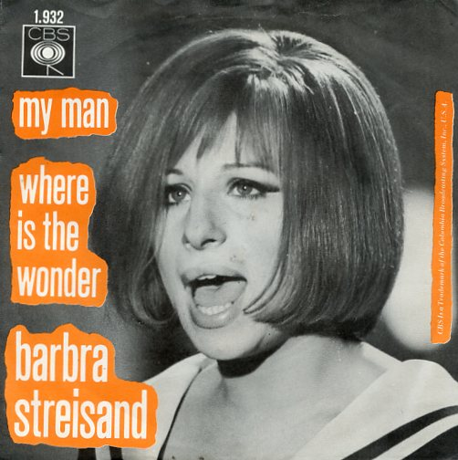 "BARBRA STREISAND ""My man"""