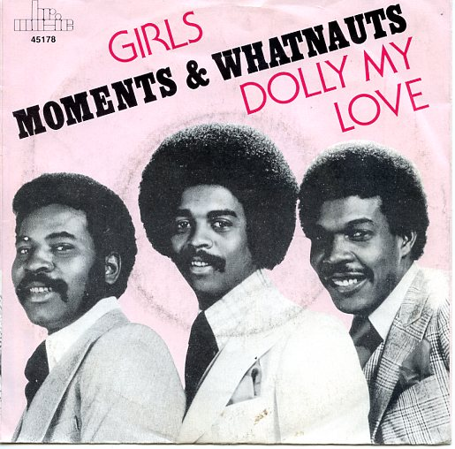 "MOMENTS & WHATNAUTS ""Girls"" (brmusic)"