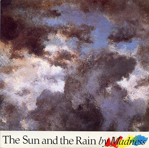 "MADNESS ""The sun and the rain"""
