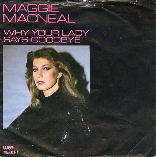 "MAGGIE MacNEAL ""Your Lady says Goodbye"""