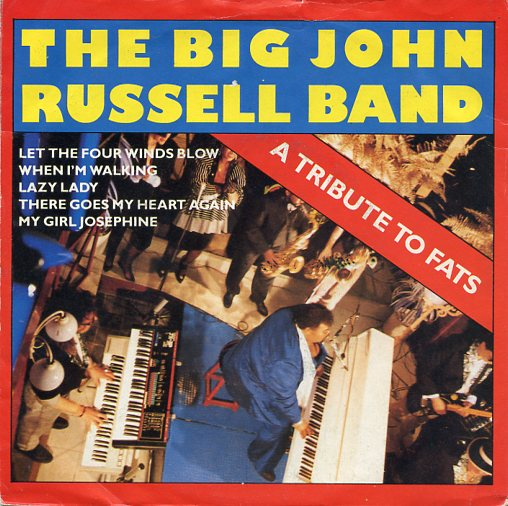 "BIG JOHN RUSSELL BAND ""A tribute to Fats"""