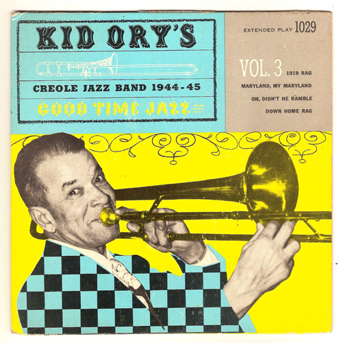 "KID ORY'S CREOLE JAZZ BAND ""Good Time Jazz vol. 3"" EP"