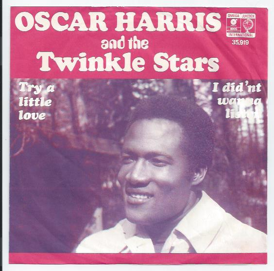 "OSCAR HARRIS ""Try a little love"""