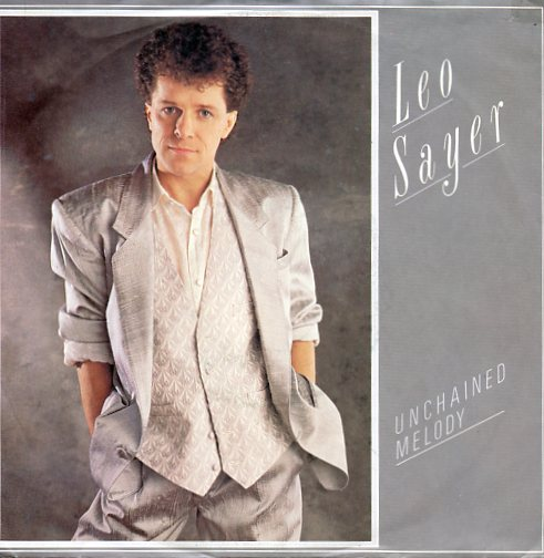 "LEO SAYER ""Unchained melody"""