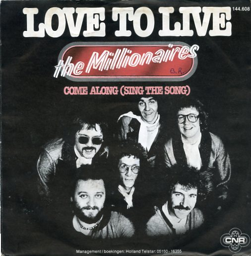 "THE MILLIONAIRS ""Love to live"""