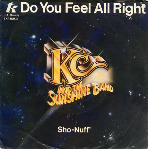 "K.C. & the SUNSHINE BAND ""Do you feel all right"""