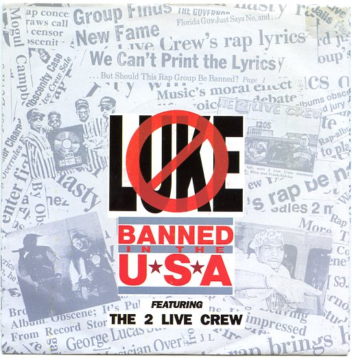 "LUKE feat. The 2 Live Crew ""Banned in the U.S.A."""