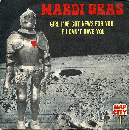 "MARDI GRAS ""Girl I've got news for you"" (fr)"