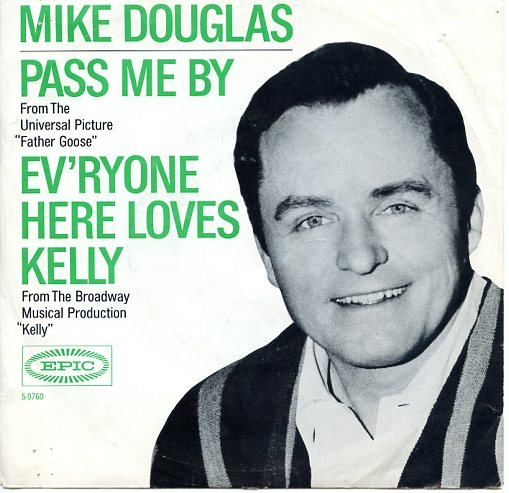 "MIKE DOUGLAS ""Pass me by"""