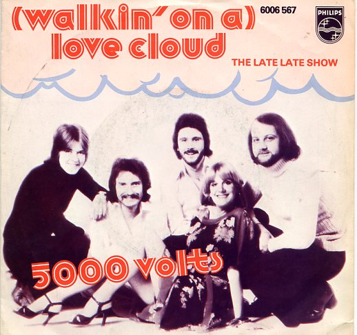 "5000 VOLTS ""Walkin' on a Love cloud"""