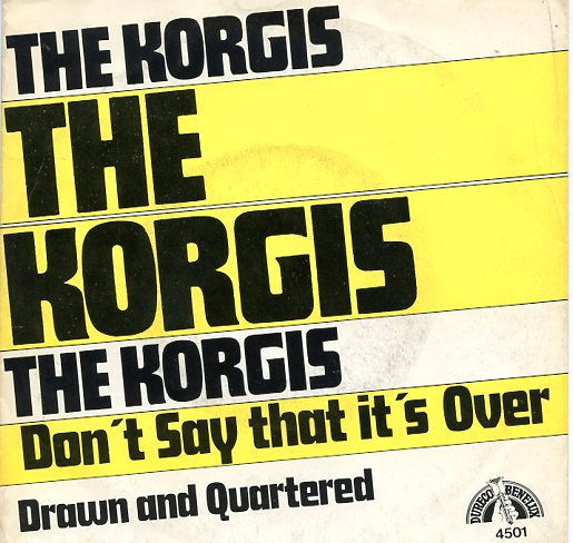 "KORGIS ""Don't say that it's over"""