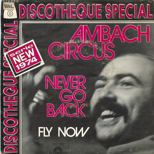 "AMBACH CIRCUS ""Never go back"""