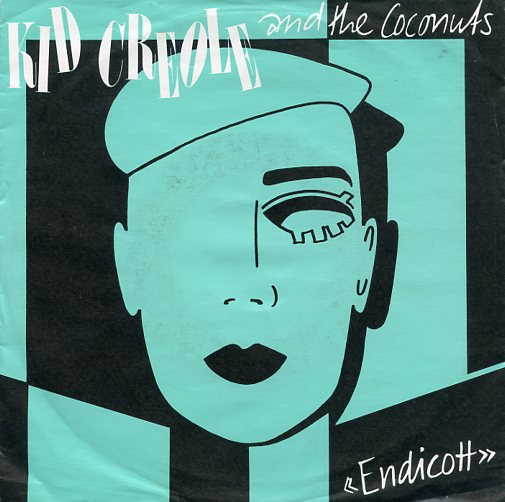 "KID CREOLE & THE COCONUTS ""Endicott"""