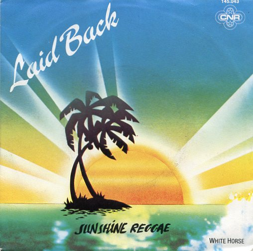 "LAID BACK ""Sunshine reggae"""