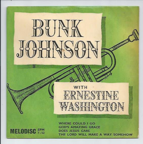 "BUNK JOHNSON JAZZ BAND ""Where could I go"" EP"