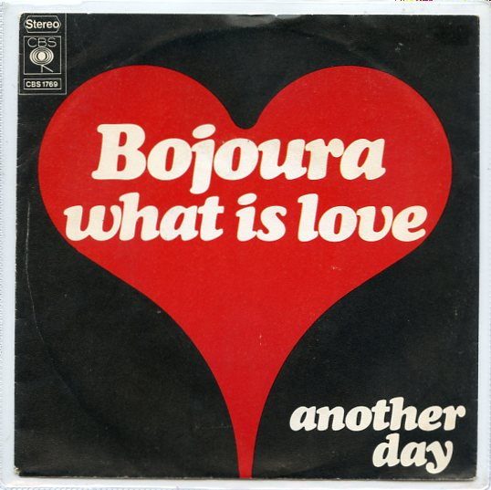 "BOJOURA ""What is love"""