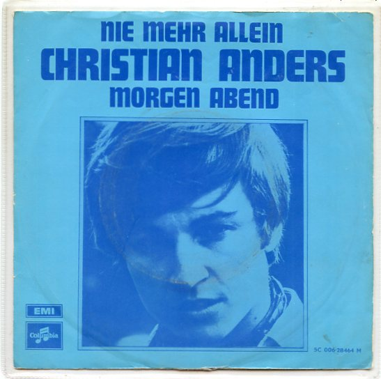 "CHRISTIAN ANDERS ""Morgen abend"""