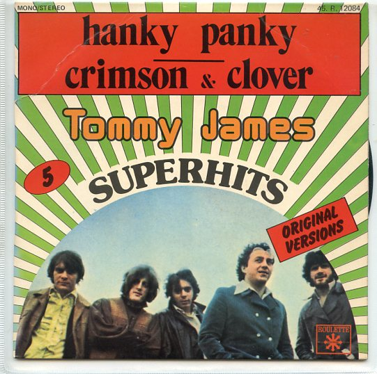 "TOMMY JAMES & THE SHONDELLS ""Hanky Panky"""