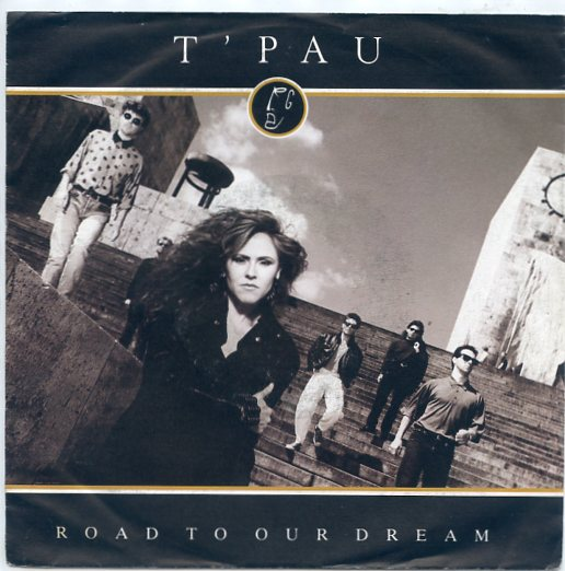 "T'PAU ""Road to our dream"""