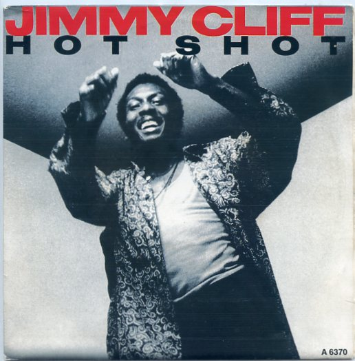 "JIMMY CLIFF ""Hot shot"""