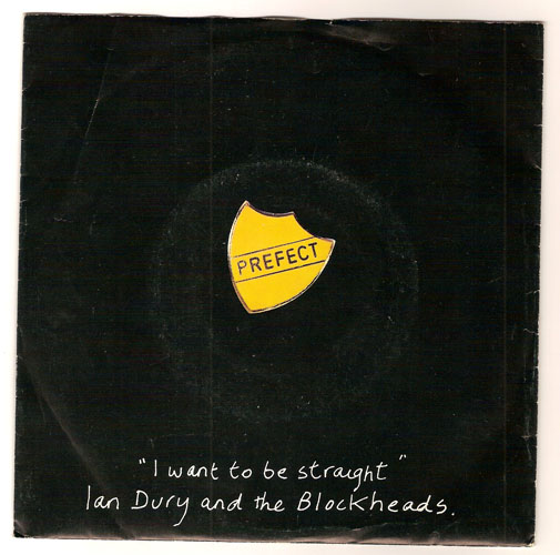 "IAN DURY & THE BLOCKHEADS ""I want to be straight"""