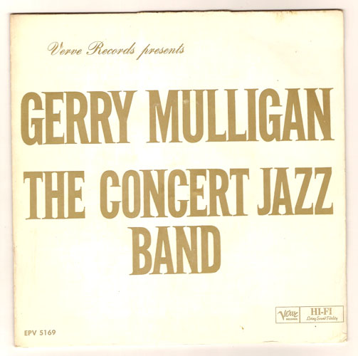 "GERRY MULLIGAN & the CONCERT JAZZ BAND ""My funny Valentine"" EP"