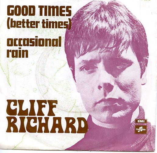 "CLIFF RICHARD ""Good times"""