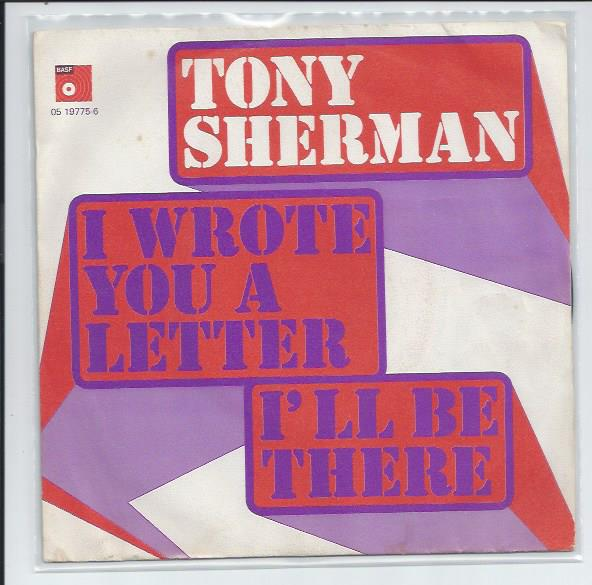 "TONY SHERMAN ""I wrote you a letter"""