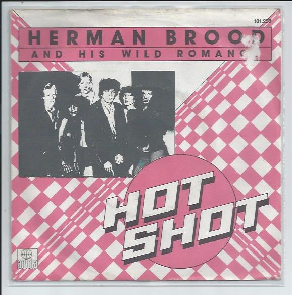 "HERMAN BROOD & HIS WILD ROMANCE ""Hot shot"""