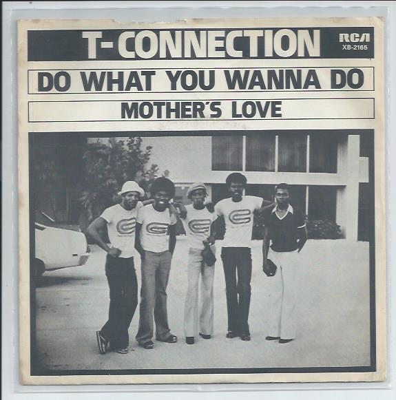 "T-CONNECTION ""Do what you wanna do"""