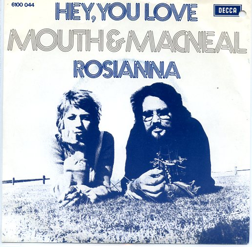 "MOUTH & MacNEAL ""Hey, you love"""