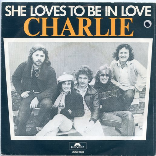 "CHARLIE ""She loves to be in love"""