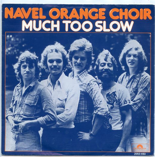 "NAVEL ORANGE CHOIR ""Much too slow"""