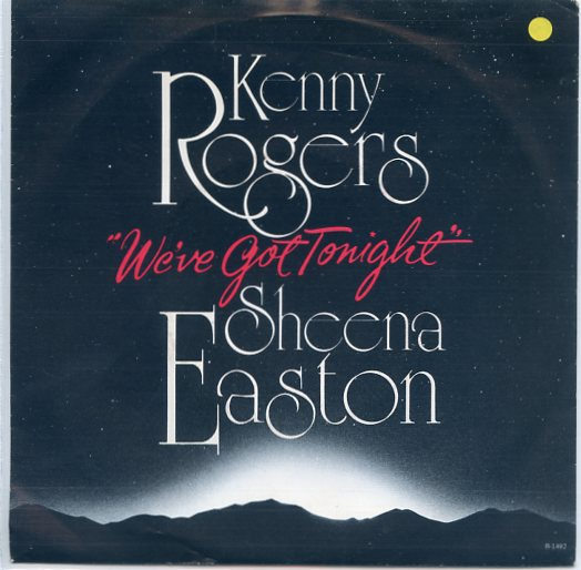 "KENNY ROGERS & SHEENA EASTON ""We've got tonight"""