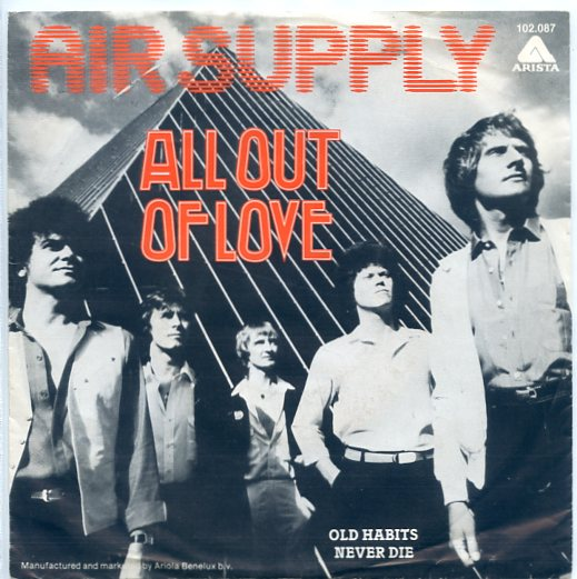"AIR SUPPLY ""All out of love"" (A)"