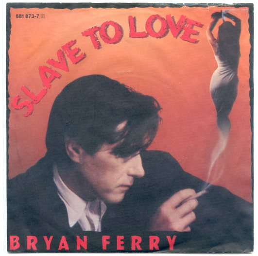 "BRYAN FERRY ""Slave to love"""