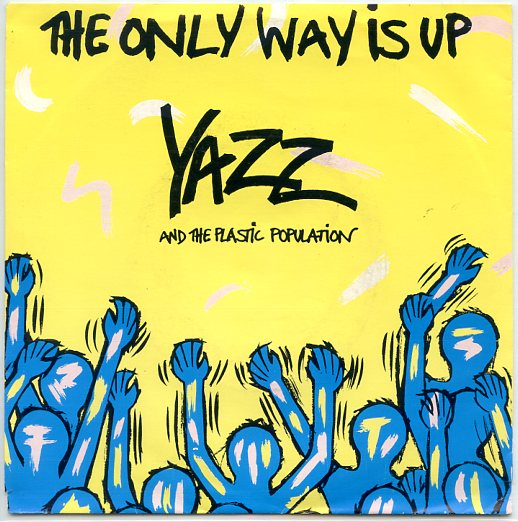 "YAZZ ""The only way is up"""