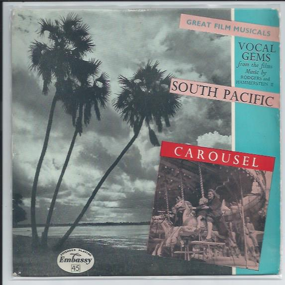 "GREAT FILMS MUSICALS ""South Pacific & Carousel"" EP"