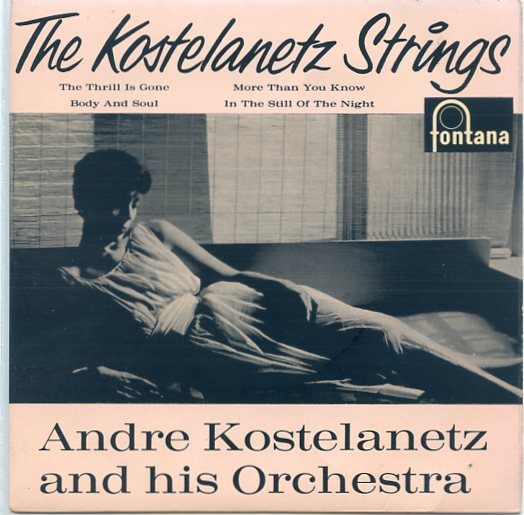 "ANDRE KOSTELANETZ ""The Kostelanetz Strings"" EP"