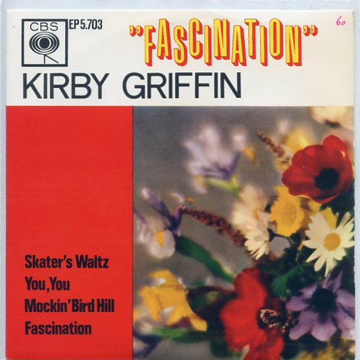 "KIRBY GRIFFIN ""Fascination"" EP"