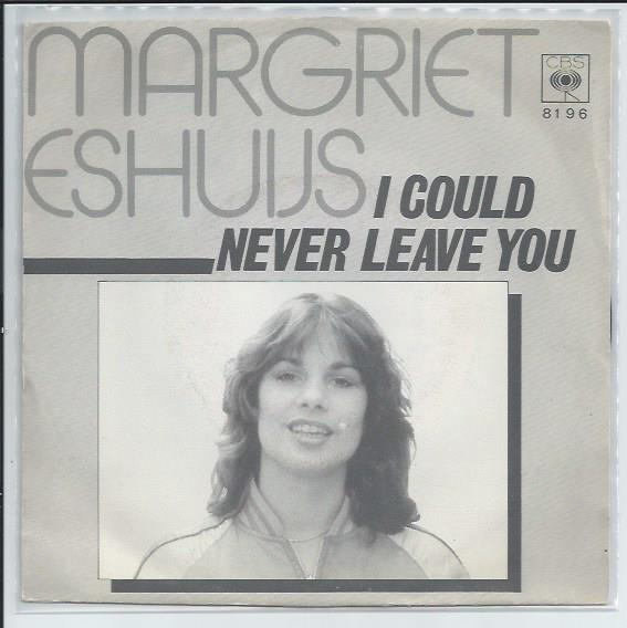 "MARGRIET ESHUYS ""I could never leave you"""