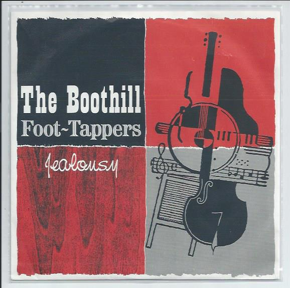 "BOOTHILL FOOT-TAPPERS ""Jealousy"""