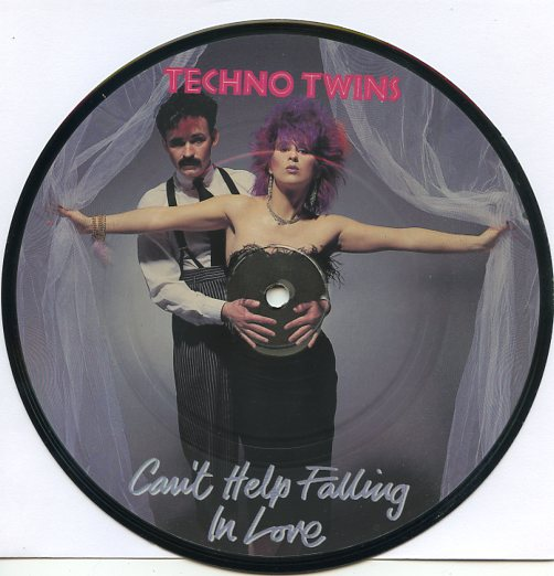 "TECHNO TWINS ""Can't help falling in love"" (pict.disc)"