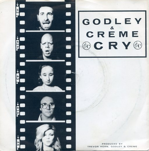 "GODLEY & CREME ""Cry"""