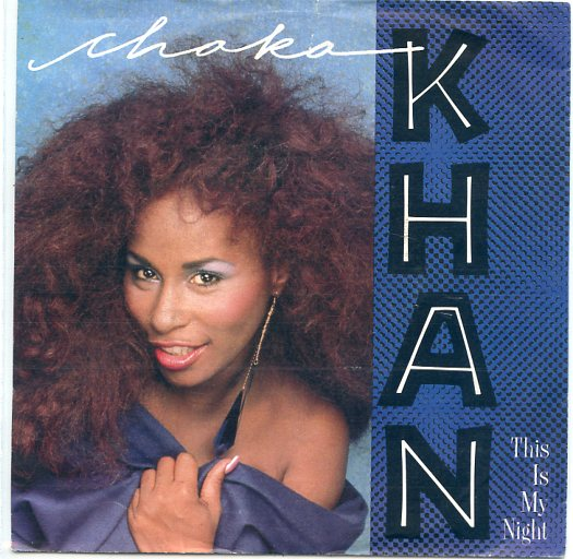 "CHAKA KHAN ""This is my night"""