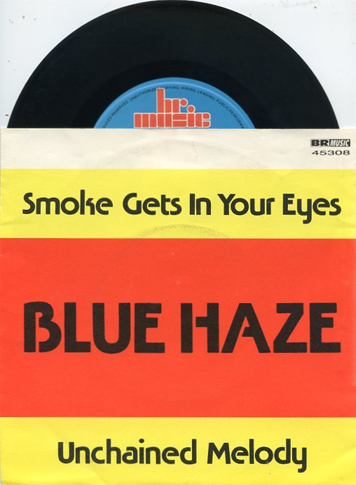 "BLUE HAZE ""Smoke gets in your eyes"""